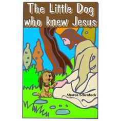 The Little Dog who knew Jesus (Kindle Edition)