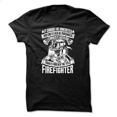 Firefighter T-Shirts and Hoodies - #teeshirt #style. I WANT THIS => https://www.sunfrog.com/Funny/Firefighter-T-Shirts-and-Hoodies-Black-50939605-Guys.html?60505