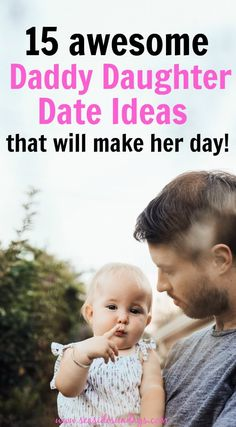 """These daddy daughter dates are fantastic! Most of them are really budget-friendly too and great for toddlers or older children! I am definitely giving a """"date"""" to my husband as a Father's day gift. He will love doing these father daughter activities."""