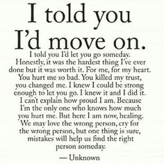 Sad Love Quotes I told you I'd move on is part of Relationship quotes - Sad Love Quotes QUOTATION Image Quotes Of the day Life Quote I told you I'd move on Sharing is Caring Now Quotes, Breakup Quotes, True Quotes, Quotes To Live By, Best Quotes, Motivational Quotes, Inspirational Quotes, Quotes About Divorce, Who Am I Quotes