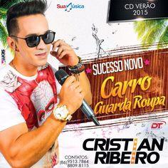 CRISTIAN RIBEIRO - CD VERÃO 2015  http://suamusica.com.br/cristianribeiro2015   #suamusica #baixeagora #cdpromocional #criatianribeiro