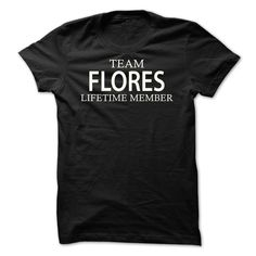 cool  Team Flores -  Teeshirt this week Check more at http://tshirtlifegreat.com/camping/best-stag-t-shirt-names-team-flores-teeshirt-this-week.html
