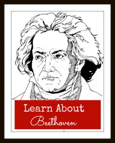 Beethoven Unit Study- great links and ideas! A fabulous round up that you have to see!