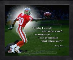 Compare prices on Jerry Rice Posters and other San Francisco memorabilia. Save money on Jerry Rice Posters by browsing leading online retailers. 49ers Quotes, 49ers Memes, Football Quotes, Jerry Rice, San Francisco 49ers, Player Quotes, Forty Niners, Football Images, Football Hall Of Fame