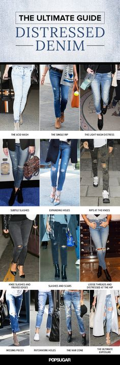 Read up on the entire denim spectrum. No matter how distressed you like your skinnies, there's a celebrity who's rocked your favorite style.