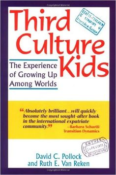 Third Culture Kids: The Experience of Growing Up Among Worlds: David C. Pollock, Ruth Van Reken: 9781857882957: Amazon.com: Books