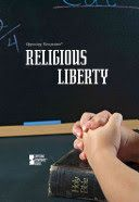 Opposing Viewpoints: Religious Liberty