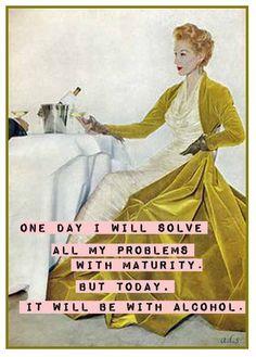 LOL! Good plan!  Retro - Alcohol - Drinks - Funny - Humor