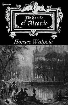 1764 first gothic novel by Horace Walpole