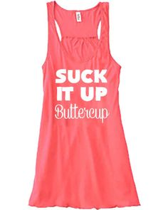 Suck It Up Buttercup Tank Top - Crossfit Shirt - Workout Tank Top - Running Tank For Women