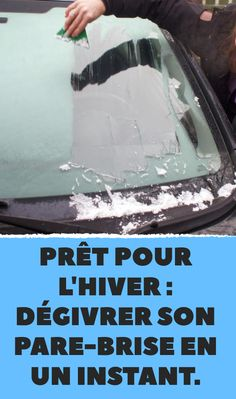 Prêt pour l'hiver : dégivrer son pare-brise en un instant. Car Cleaning Hacks, Car Hacks, Diy Cleaning Products, Car Fix, Diy Organisation, Household Chores, Natural Cleaners, Christmas Decorations To Make, Clever Diy