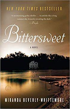 Amazon.fr - Bittersweet: A Novel - Miranda Beverly-Whittemore - Livres