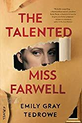 Silver's Reviews: The Talented Miss Farwell by Emily Gray Tedrowe Lewis Carroll, Tolkien, Becky Sharp, Good Books, Books To Read, Emily Gray, Crime Books, Fiction Books, Literary Fiction