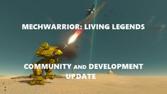 MWLL Development and Community Update - New Year's Edition news - MechWarrior: Living Legends mod for Crysis Wars