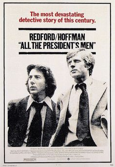 An original, one-sheet movie poster x from 1976 for All the President's Men with Dustin Hoffman and Robert Redford. 1976 Movies, Man Movies, Good Movies, Movie Tv, Popular Movies, Dustin Hoffman, Robert Redford, All Presidents, Mystery
