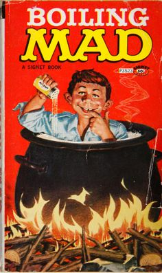 Vintage comic book paperback: Boiling Mad by Mad Magazine.