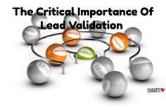 The Critical Importance Of Lead Validation [Slideshare]