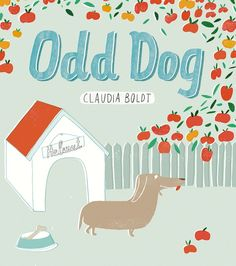 Odd Dog by Claudia Boldt.