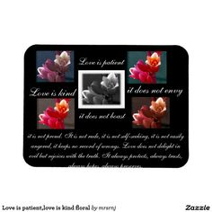 Love is patient,love is kind floral rectangular photo magnet
