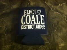Political Campaign - Eric Coale Koozie