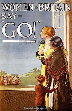 Vintage War Poster: Women of Britain say Go!