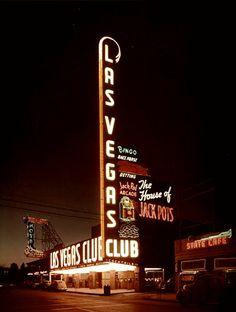 Las Vegas Club on Freemont 1950.