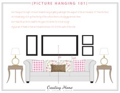 HANGING PICTURE GUIDE--Hanging pictures in your home can be very challenging, but this guide makes it easy.  Just click on the link to get your guide...