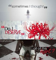 """"""" Sometimes I thought """"Do I deserve all of this hurt?"""" 