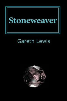 Stoneweaver by Gareth Lewis, http://www.amazon.com/dp/B004YTI58W/ref=cm_sw_r_pi_dp_7e9Upb173Z3GJ