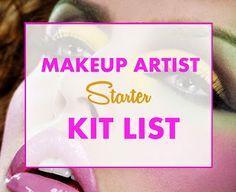Becoming a Makeup Artist: Makeup Artist Starter Kit List