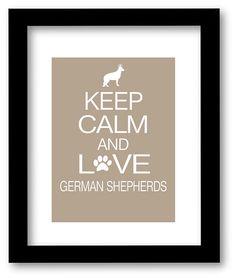 Etsy listing at http://www.etsy.com/listing/105811374/german-shepherd-art-print-keep-calm-and