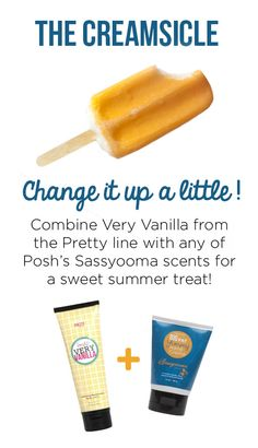 A fun idea from Lisa Peppers: The Creamsicle. 2 parts Very Vanilla + 1 part Sassyooma = a creamsicle scent that will make you wish summer would last just a little longer. Get some for yourself and try it out @ PoshbyAleasa.com