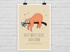 Kunstdruck mit süßem Faultier Print, Typo Poster / illustrated art print with sloth and lettering made by Prints Eisenherz via DaWanda.com