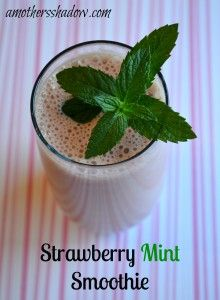 Strawberry Mint Smoothie at AMothersShadow.com  #summer #smoothie