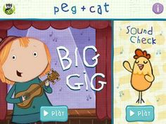 Peg + Cat Big Gig Mobile Downloads | PBS KIDS. Join the band and play songs with Peg, Cat and friends in this music and math app!