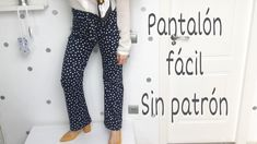 Cómo hacer el pantalón más fácil del mundo sin patrón. DIY. Pants Pattern, Sewing Patterns Free, Diy Clothes, Harem Pants, Sewing Projects, Couture, My Style, Womens Fashion, Outfits