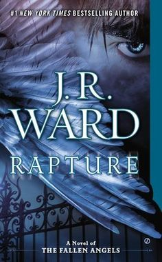 Rapture (Fallen Angels #4) by J.R. Ward