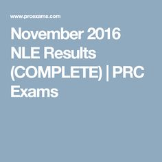 November 2016 NLE Results (COMPLETE) | PRC Exams