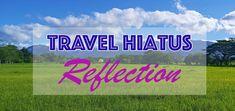 Travel Hiatus Reflection - Love. Eat. Wander. Travel Guides, Wander, Reflection, Neon Signs, Love, Eat, Amor