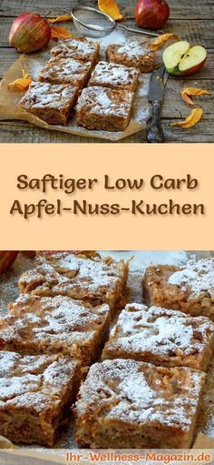 Fast, Juicy Low Carb Apple Nut Cake - Recipe without .- Schneller, saftiger Low Carb Apfel-Nusskuchen – Rezept ohne Zucker Recipe for a juicy low carb apple nut cake – low in carbohydrates, low in calories, with no sugar and cereal flour - Low Carb Sweets, Low Carb Desserts, Low Carb Recipes, Snack Recipes, Dessert Recipes, Snacks, Diet Recipes, Brownie Recipes, Low Calorie Cake