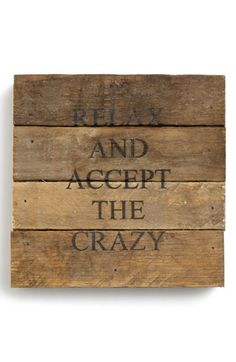 Second Nature By Hand 'Accept the Crazy' Repurposed Wood Wall Art available at Francesca's