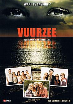 Vuurzee (TV Series 2005–2009)