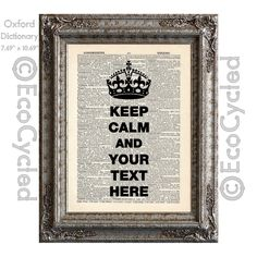 New to EcoCycled on Etsy: Custom Keep Calm with Crown Customized Personalized Keep Calm and Carry On on Vintage Upcycled Dictionary Art Print Book Art Print Recycled (20.00 USD)
