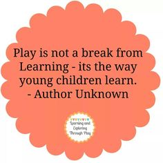 Play is important!