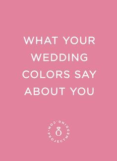 See what your wedding color palette says about your personality!