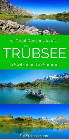 Switzerland Travel Tips: 12 great reasons to travel to Trübsee in Switzerland during summer.