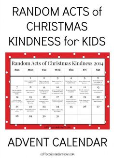Free Printable Random Acts of Christmas Kindness Advent Calendar for Kids! Spread some kindness this Christmas!