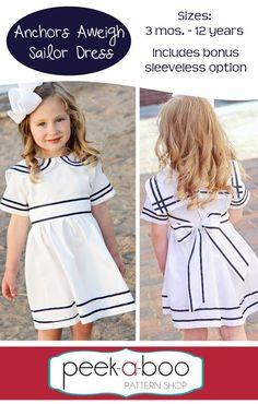 Peek-a-Boo Pattern Shop - Anchors Aweigh Sailor Dress, $7.95 (http://www.peekaboopatternshop.com/anchors-aweigh-sailor-dress/)