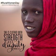 """""""She is clothed with strength and dignity."""" - Proverbs 31:25. On this International Rural Women's Day and every day, Operation Blessing is offering women strength and dignity through career training and microenterprise opportunities. #humanitarian #girlpower"""