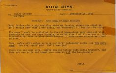 An office memo sent to Midge at her job at AiResearch. I am not sure why this needed to be memoed to her but it is a fascinating glimpse in her life in December, 1942.     Be comfortable and productive while you work ...